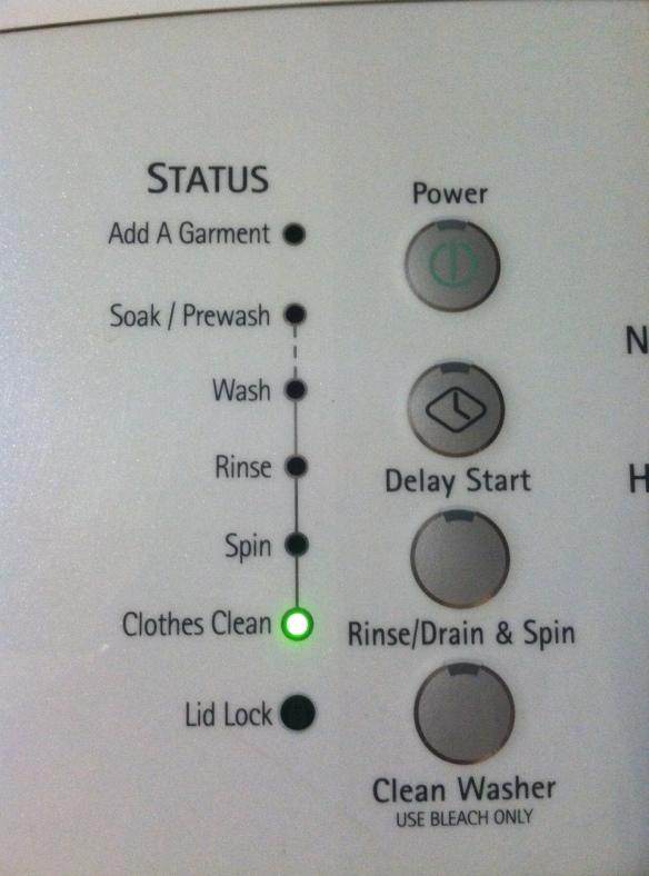 I believe my machine is mocking me. Yeah, yeah, the clothes are clean. I get it. Unless you're going to jump into the dryer by yourself, leave me alone.